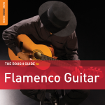 Agustin Carbonell 'Bola' - The Rough Guide To Flamenco Guitar 11 Retrato (Fandangos Por Bulería)