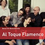Al Toque Flamenco - The Rough Guide To Flamenco 01 En Tres