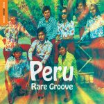 Alfredito Linares - The Rough Guide To Peru Rare Groove 14 Macchu Picchu